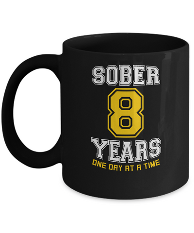 Eight Years Sober - 8th AA Anniversary 11 & 15oz Mugs - 12steptees