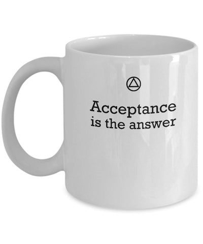 Acceptance  Is The Answer - 12steptees.com