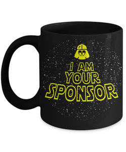 I Am Your Sponsor -        2 Sizes - 12steptees