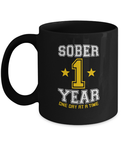 One Year Sober - AA Sobriety 1st Anniversary Black 11/15oz Mug-12 Step Tees