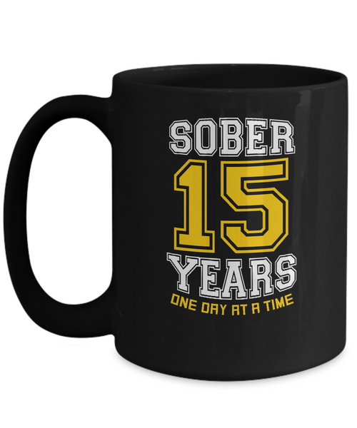 Fifteenth Years Sober - AA Sobriety 15th Anniversary 11 & 15oz Mugs - 12steptees.com