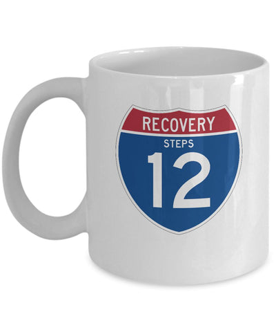 'Recovery 12 Steps Highway Sign' - AA 12 Step White Coffee Mug - 12steptees