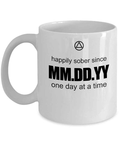 Personalized Sobriety Date Coffee Mug - White 11oz Ceramic - 12steptees
