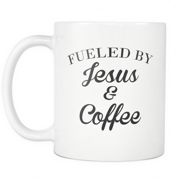 Fueled By Jesus and Coffee Mug