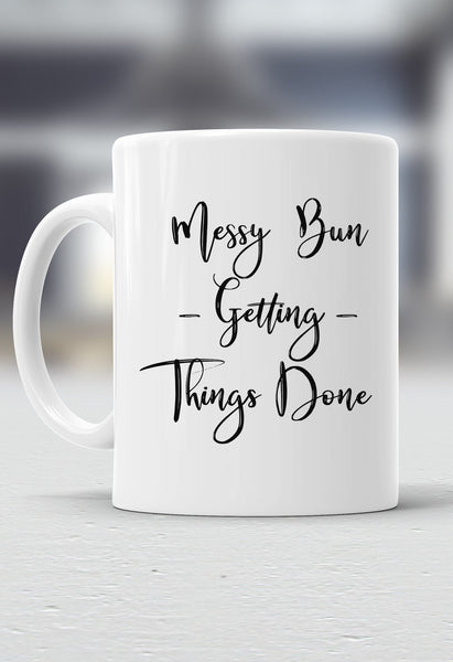 Messy Bun Getting Things Done Mug