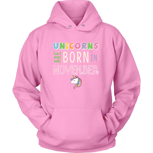 Unicorns Are Born In November Hoodie and Long Sleeve
