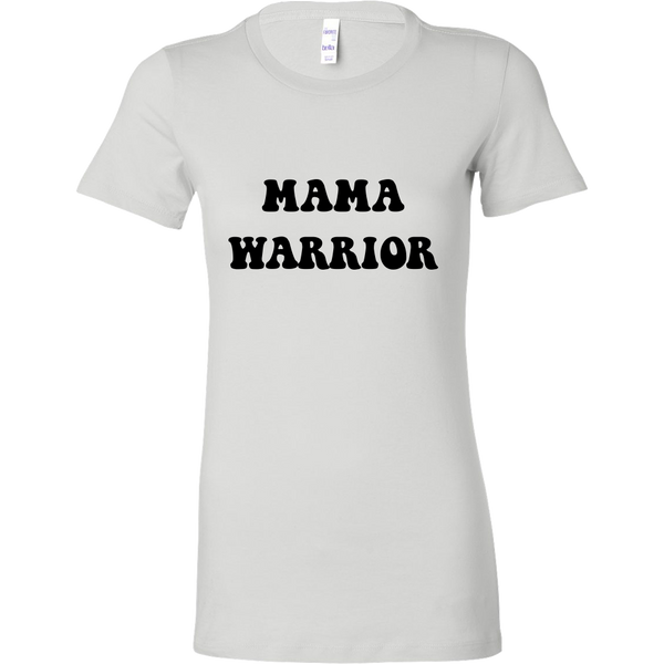 Mama Warrior Women's Shirt and Tank Top