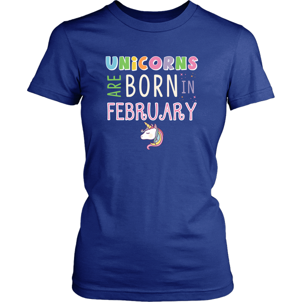 Unicorns Are Born in February T-Shirt