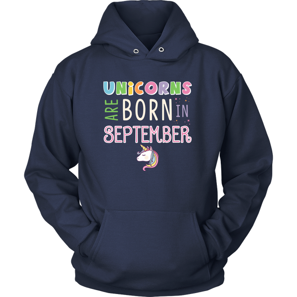Unicorns Are Born In September Hoodie and Long Sleeve
