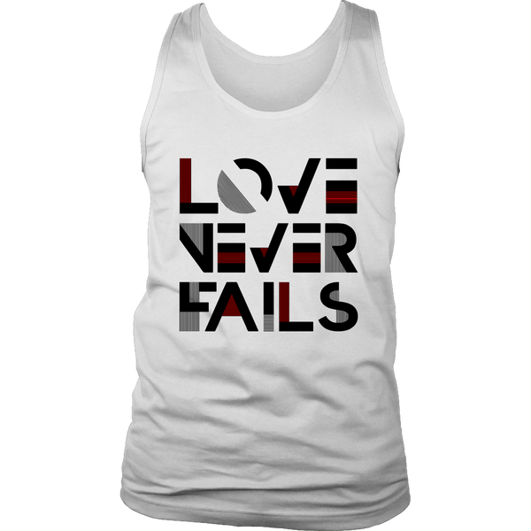 Love Never Fails Men's Shirt and Tank Top