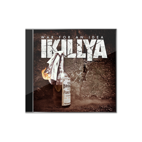IKILLYA - 'War For An Idea' CD