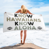 Know Hawaiians Know Aloha Towel - alohanawear