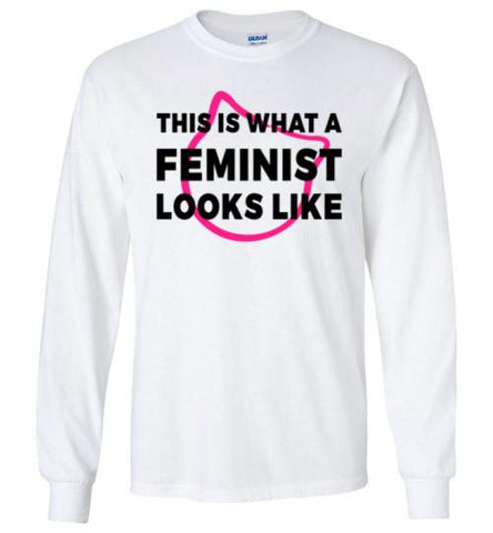 This Is What A Feminist Looks Like Long Sleeved T-Shirt