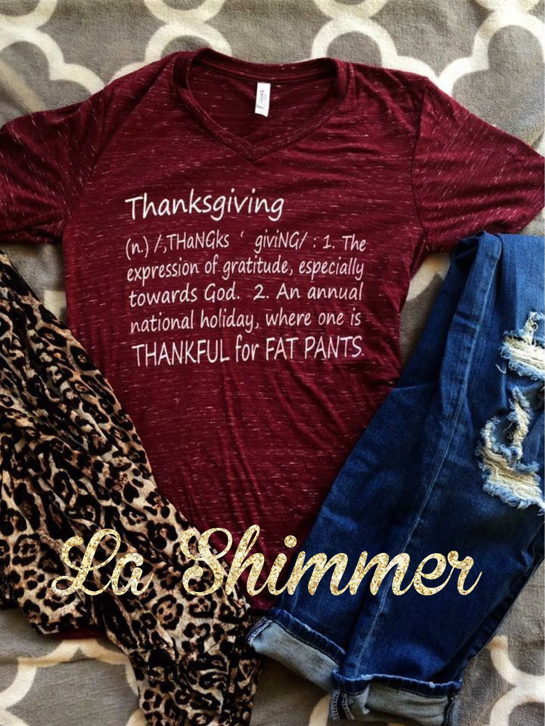 Thankful for Fat Pants Tee