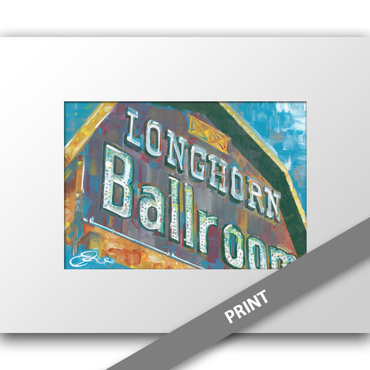 Longhorn Ballroom Sign, Dallas — MATTED PRINT