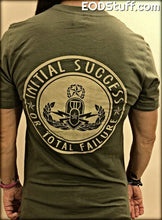 Lest Ye Forget - Initial Success or Total Failure Sand and OD Shirt - Unisex EOD Tee