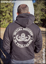 Initial Success or Total Failure EOD Hoodie - Black EOD Pullover Hooded Sweatshirt