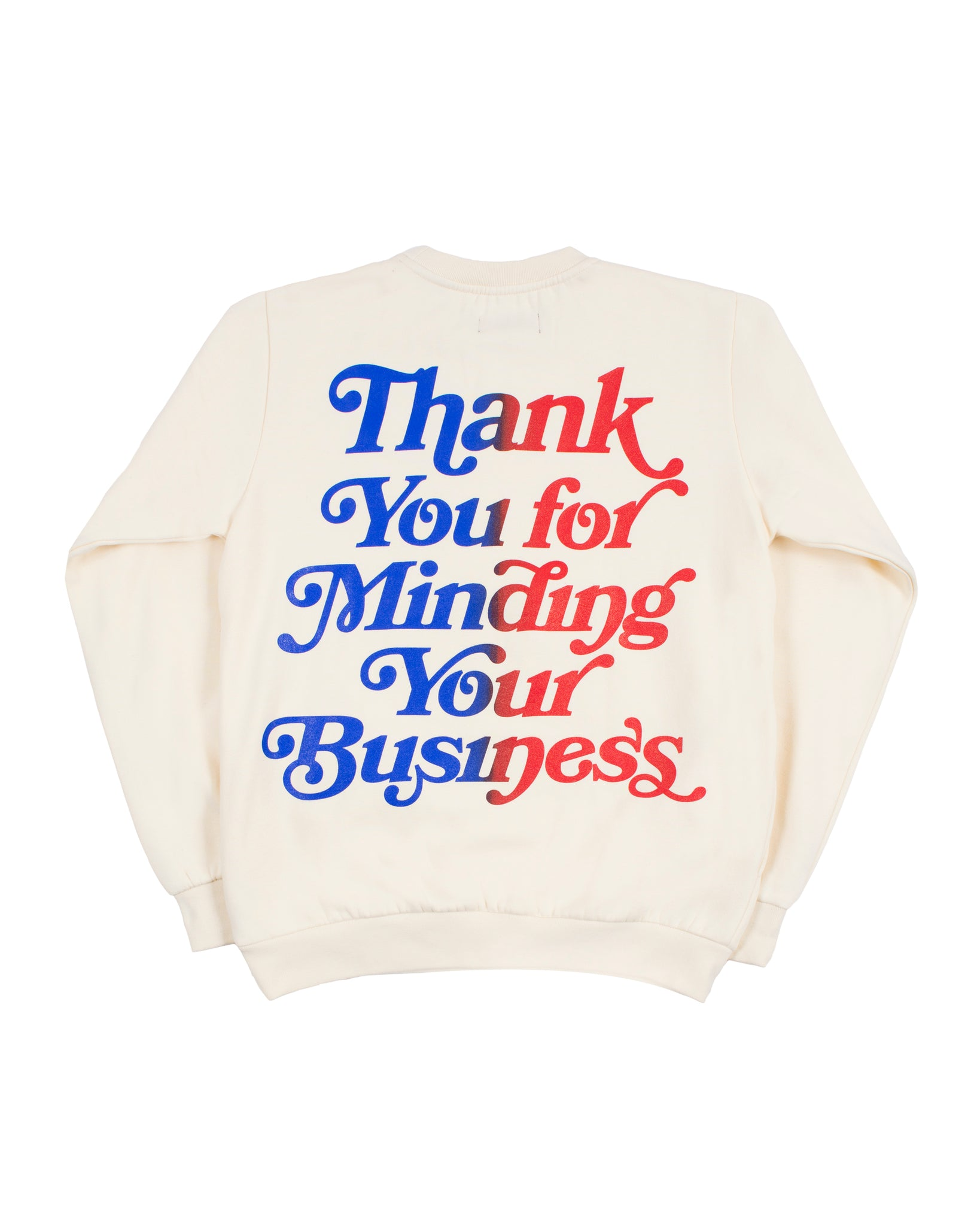 Mind Your Business Sweatshirt (Cream)