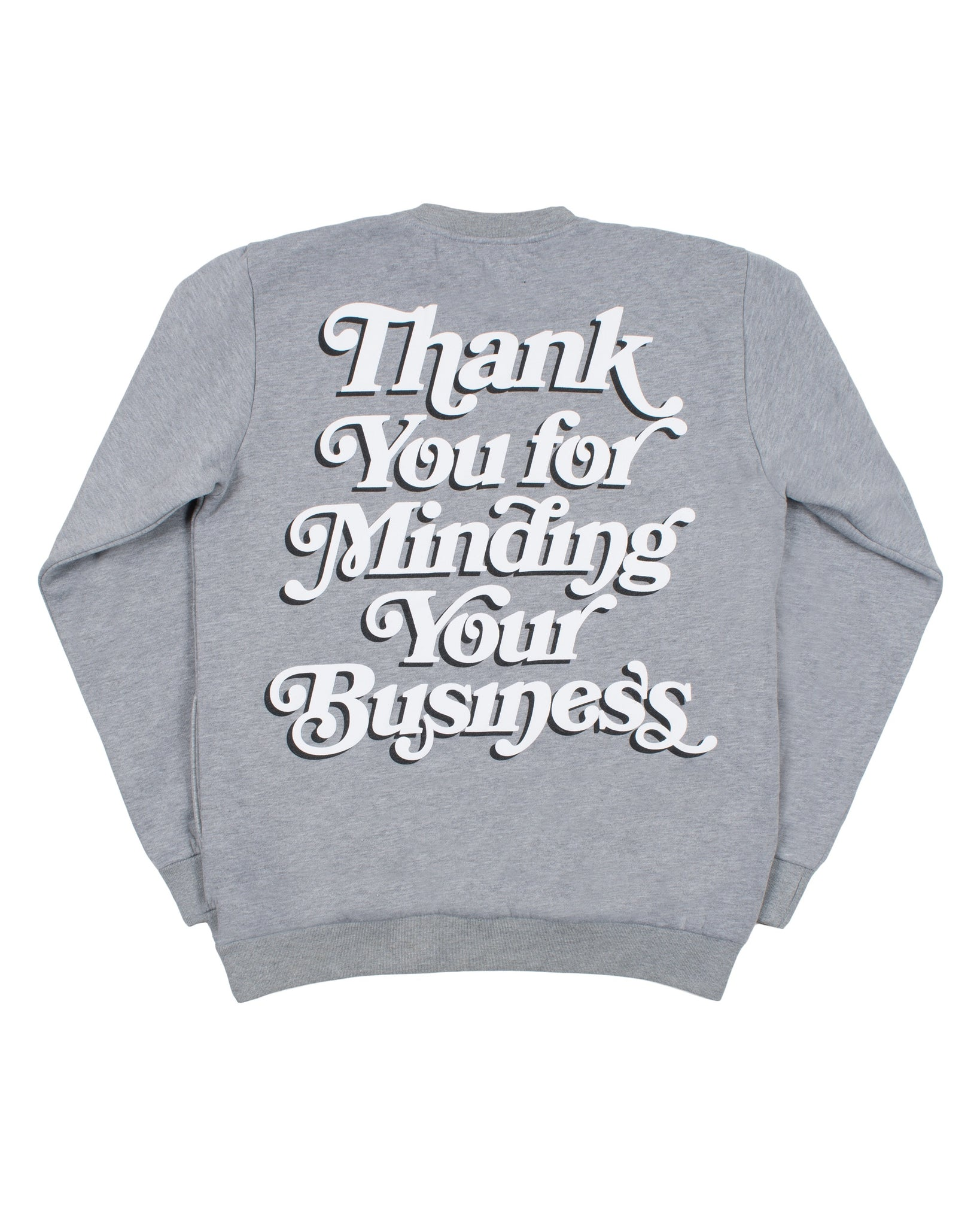 Mind Your Business Sweatshirt (Gry/Blk)