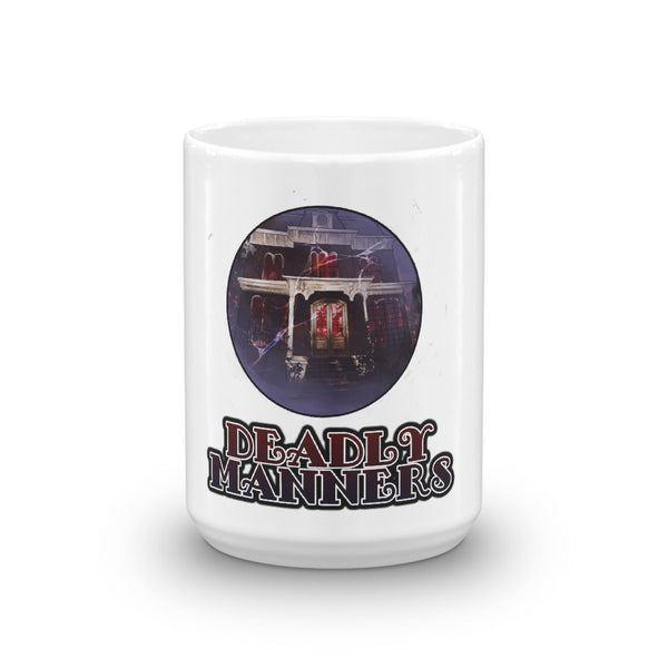 Deadly Manners Mug made in the USA