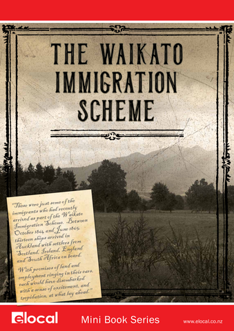 The Waikato Immigration Scheme