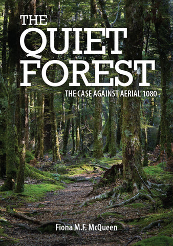 The Quiet Forest: The Case Against Aerial 1080