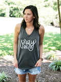 Pray Big. {Granite V-Neck Tank}