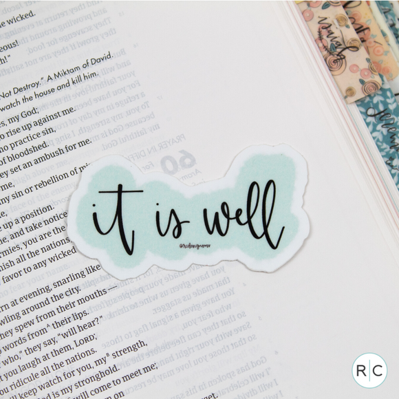 It Is Well Sticker