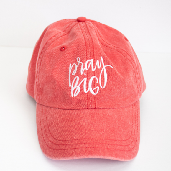 Pray Big Cap {Red Pigment Dyed}