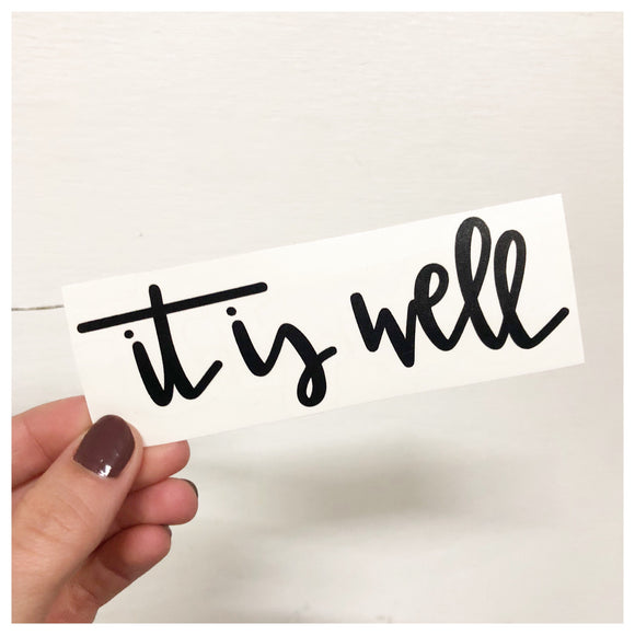 It Is Well Decal - RC Designs