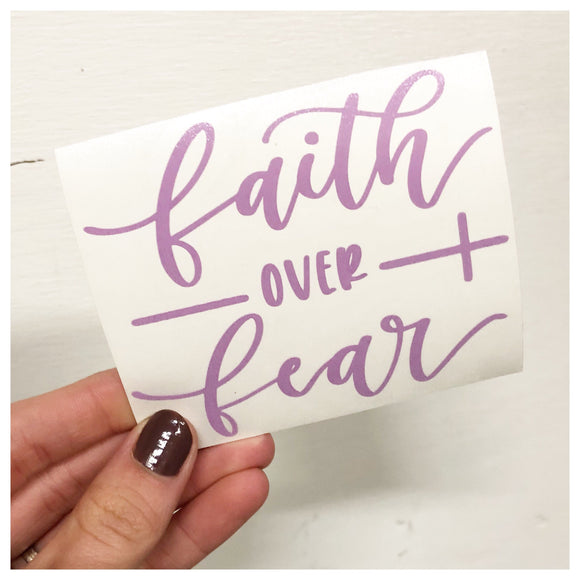 Faith Over Fear Decal - RC Designs