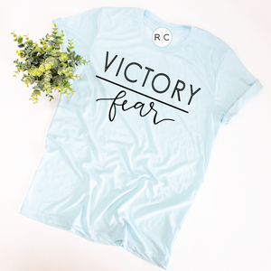 Victory Over Fear {Heather Ice Blue}