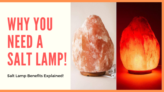 Why You Need A Himalayan Salt Lamp! Himalayan Salt Lamp Benefits Explained! 😍