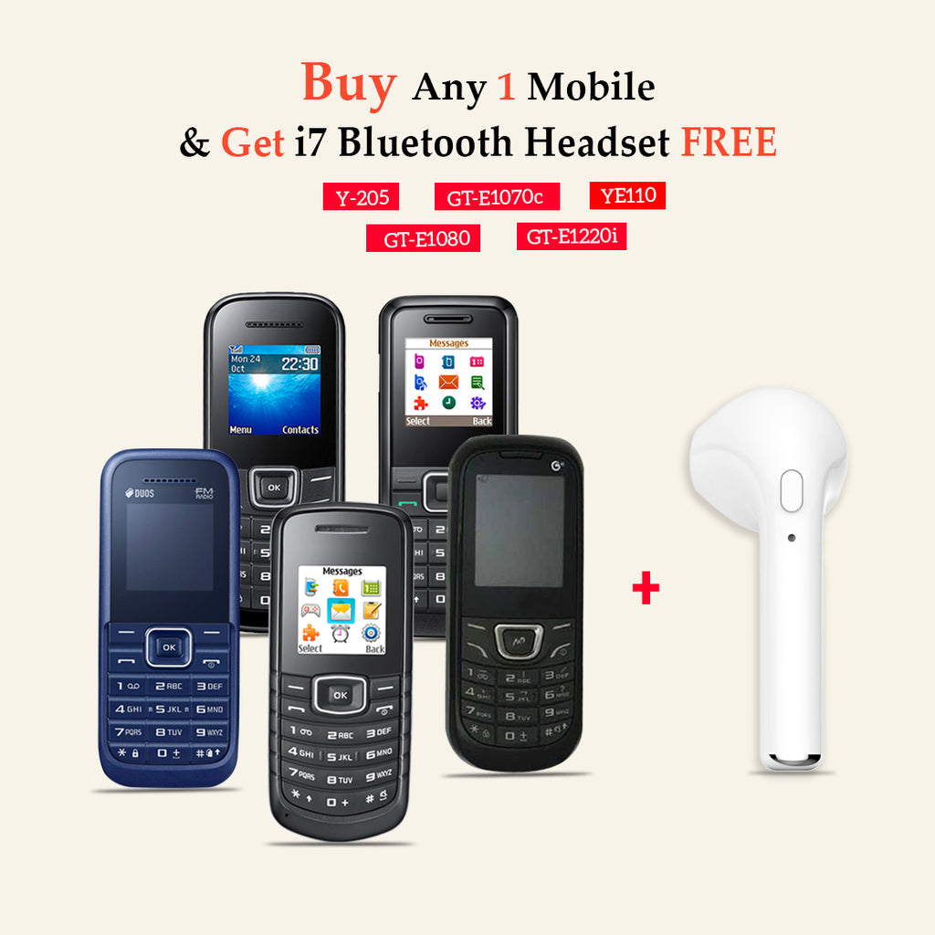 Any One Mobile Phone ( GT-E1220i, GT-E1080, GT-E1070c, Y-205, YE110) With I7 BLuetooth Headset