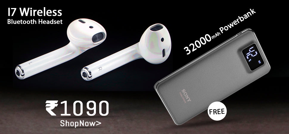 Buy I7 Wireless Bluetooth Headset with Free Sony 32000mAh Power Bank@1090