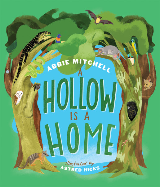 A Hollow is a Home - Abbie Mitchell