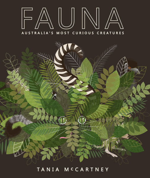 Fauna: Australia's most curious creatures - Tania McCartney