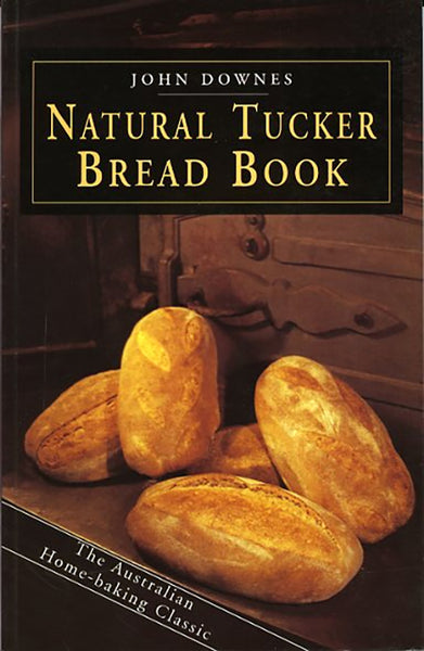 Natural Tucker Bread Book - John Downes