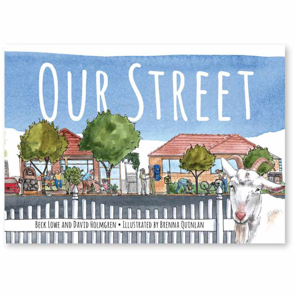 Our Street (RetroSuburbia for kids) - Beck Lowe and David Holmgren