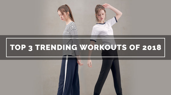 Top 3 Trending Workouts of 2018