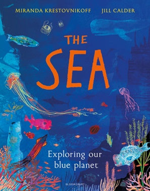 The SEA - Exploring Our Blue Planet
