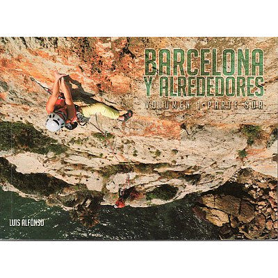 Barcelona Y Alrededores: Volume 1 climbing guidebook, front cover