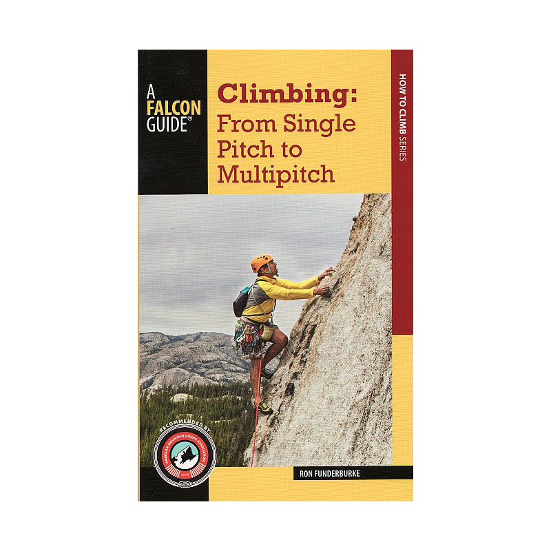 Climbing: From Single Pitch to Multi Pitch Book front cover