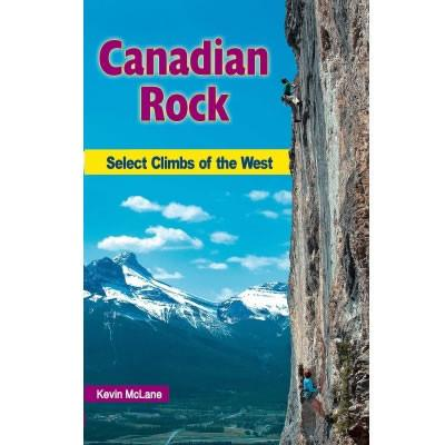 Canadian Rock: Select Climbs of the West climbing guidebook, front cover
