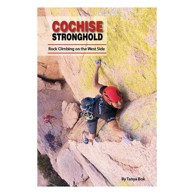 Cochise Stronghold: Rock Climbing on the West Side guidebook, front cover