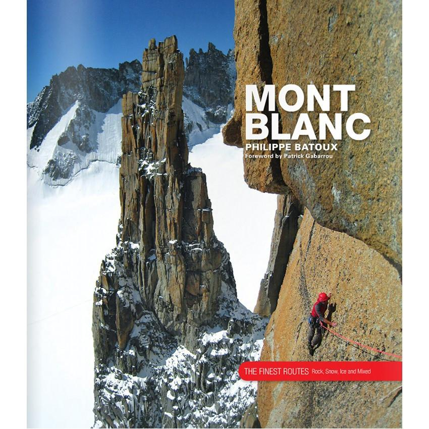 Mont Blanc: The Finest Routes climbing guide, front cover