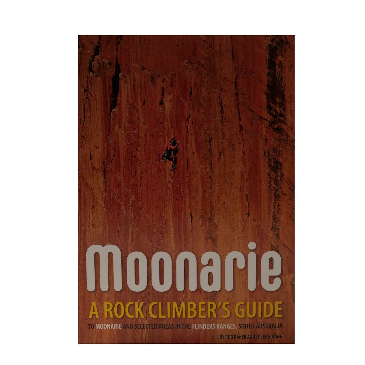 Moonarie: A Rock Climbers Guide front cover