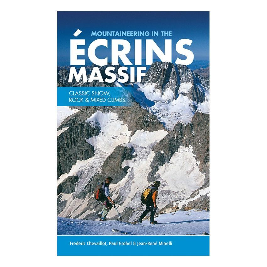 Mountaineering in the Ecrins Massif climbing guidebook, front cover