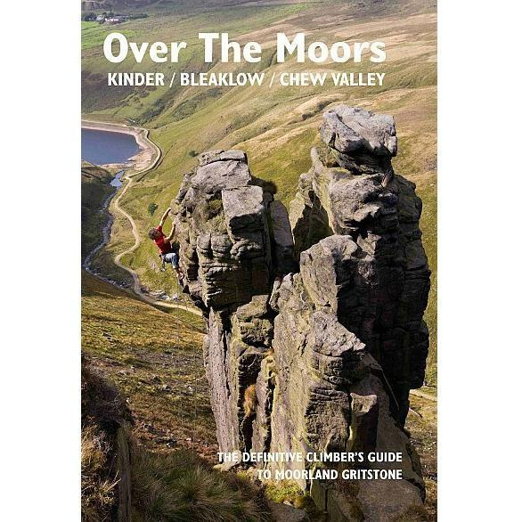 Over The Moors - Kinder Bleaklow Chew Marsden climbing guidebook, front cover