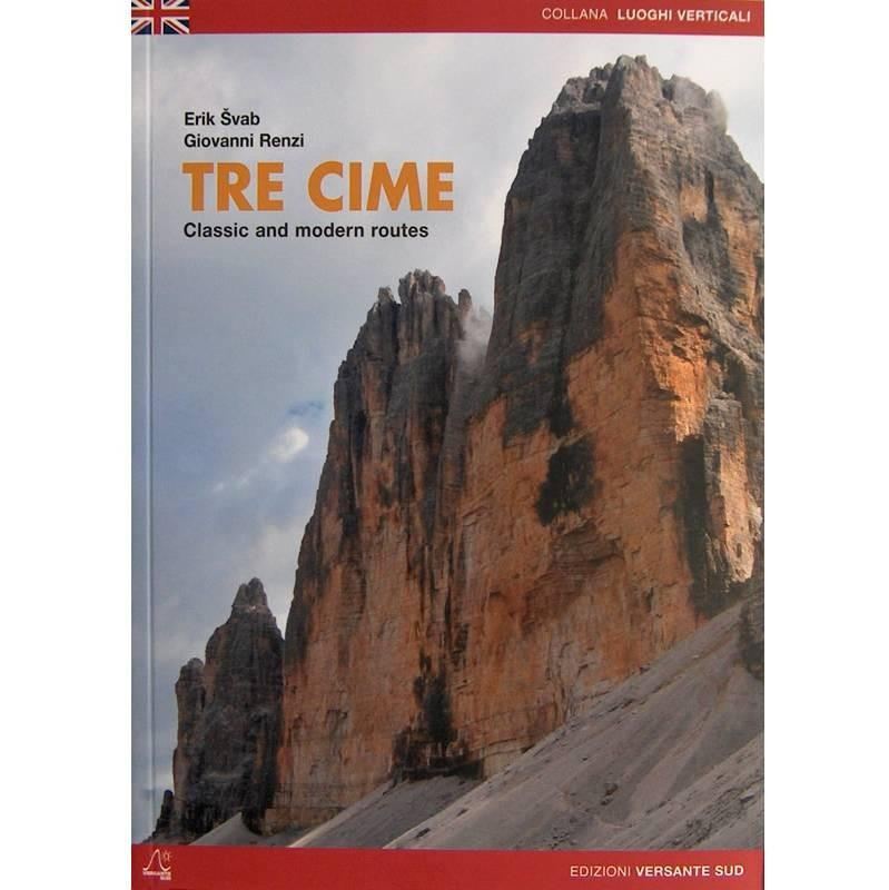 Tre Cime - Classic and Modern Routes climbing guidebook, front cover